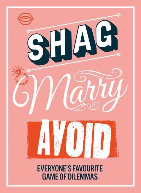 Shag, Marry, Avoid