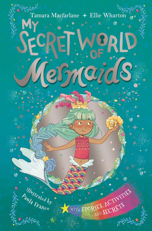 My Secret World of Mermaids