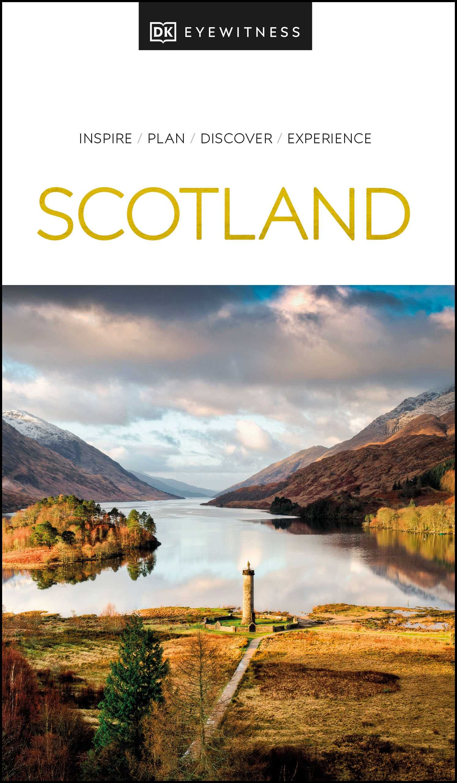 DK Eyewitness Scotland (2021 Edition)