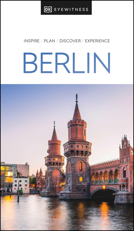 DK Eyewitness Berlin (2021 Edition)