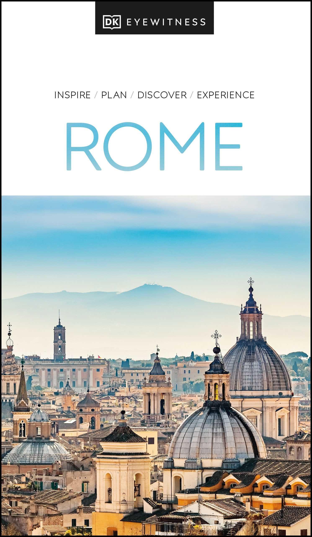 DK Eyewitness Rome (2021 Edition)