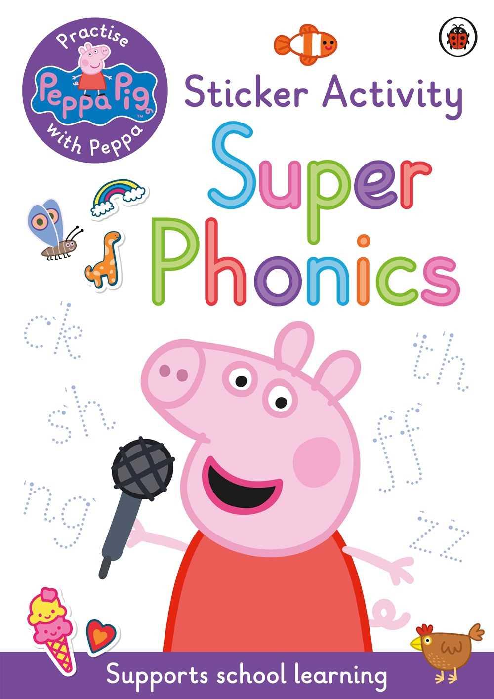 Practise with Peppa: Super Phonics