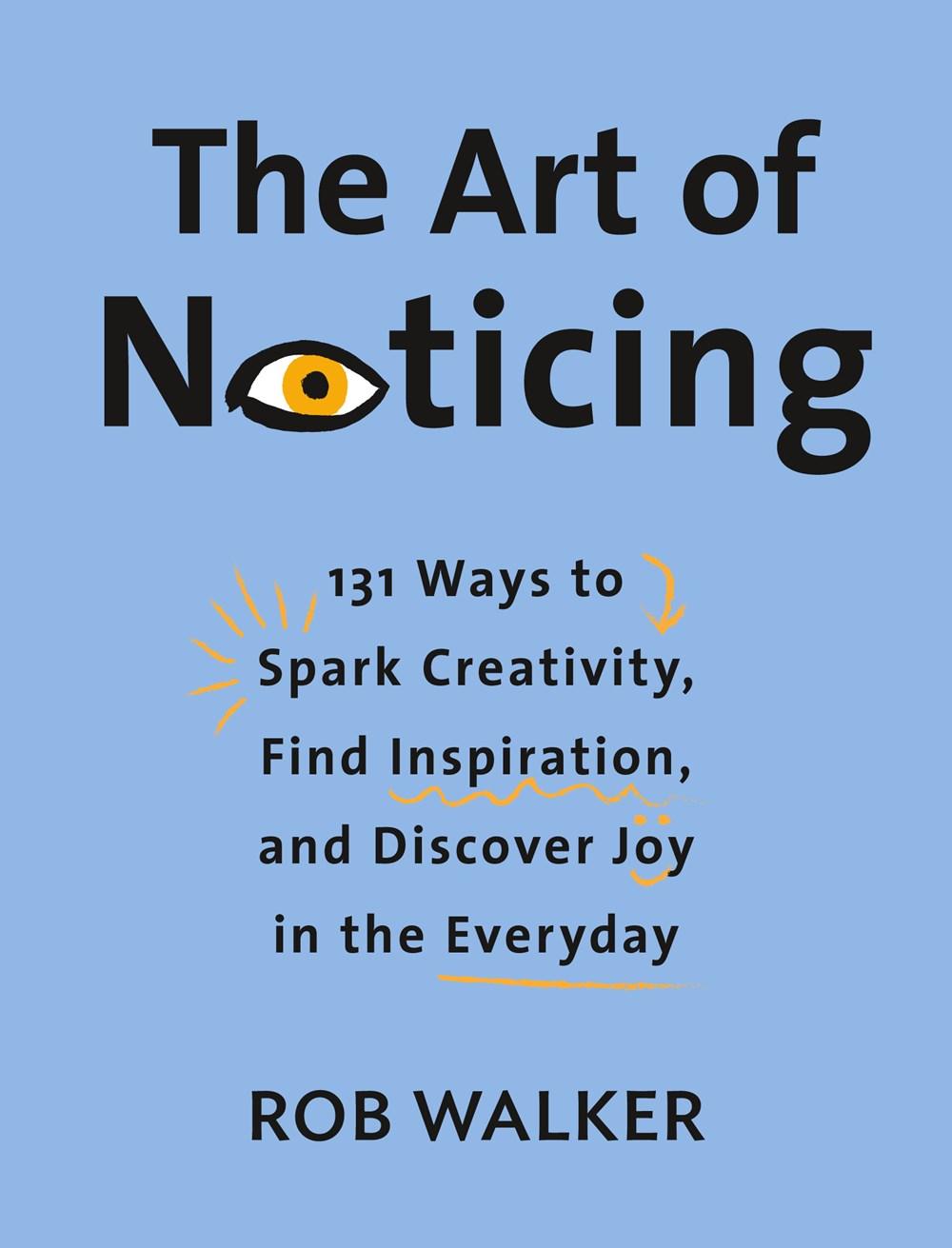 Art of Noticing