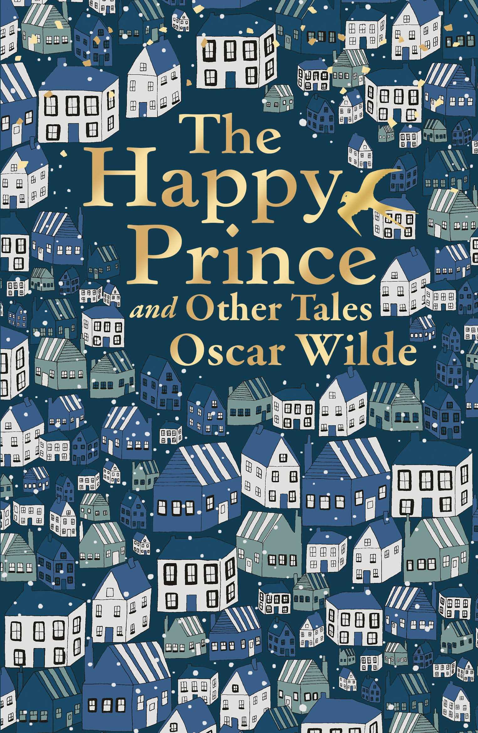 The Happy Prince and Other Tales (Liberty of London Edition)