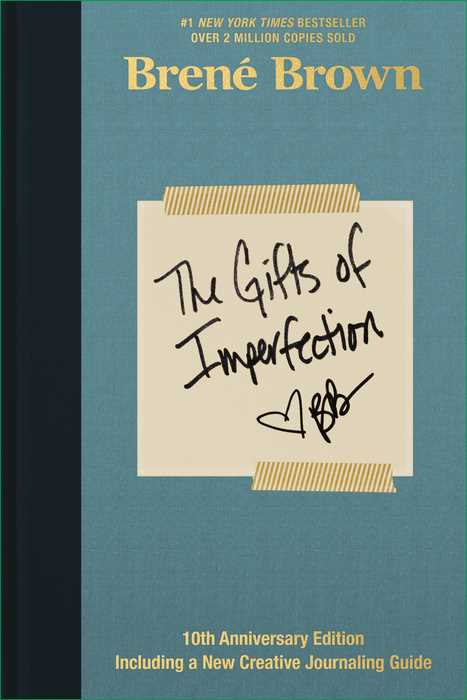 The Gifts of Imperfection (10th Anniversary Edition)