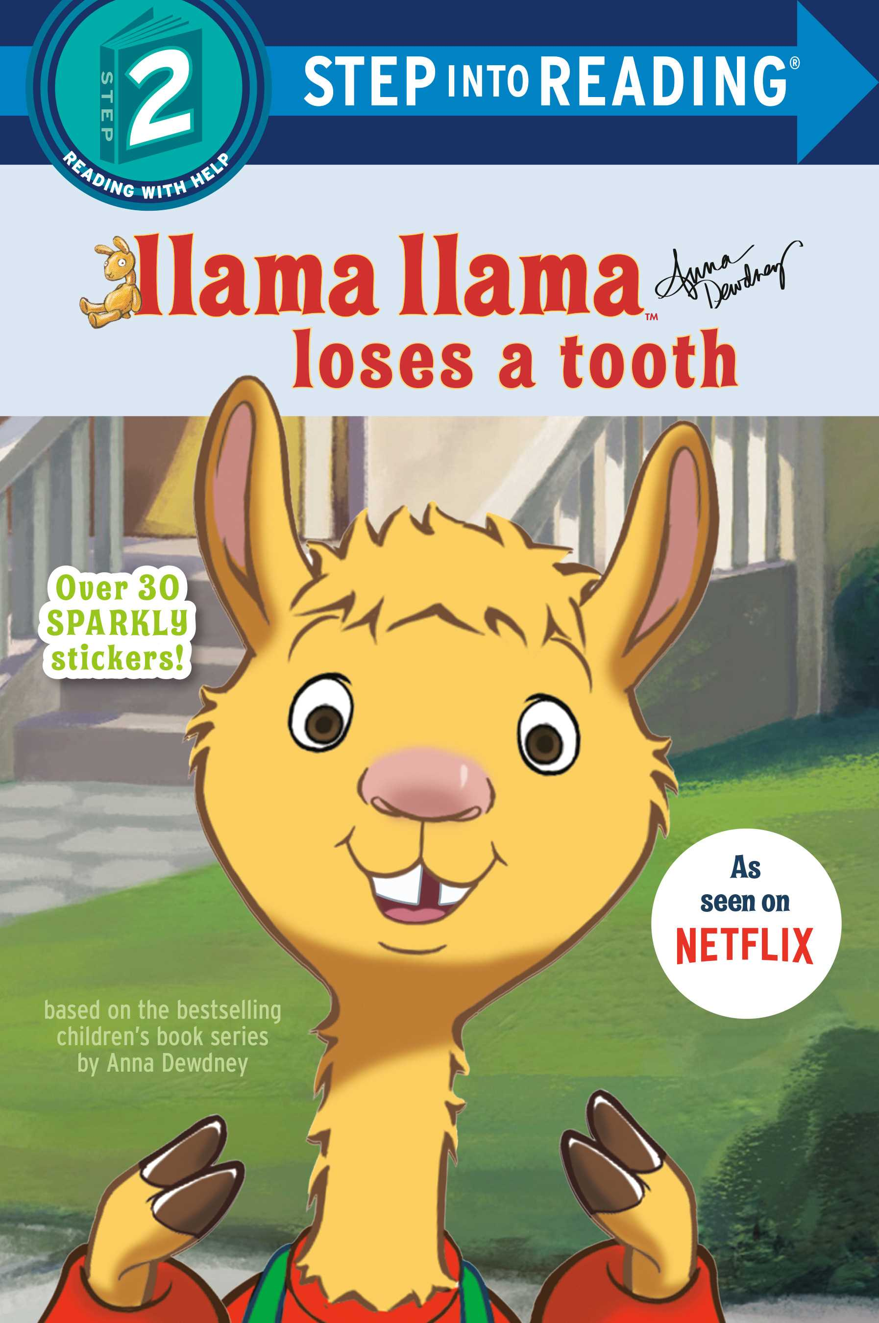 Llama Llama Loses a Tooth (Step into Reading Level 2)