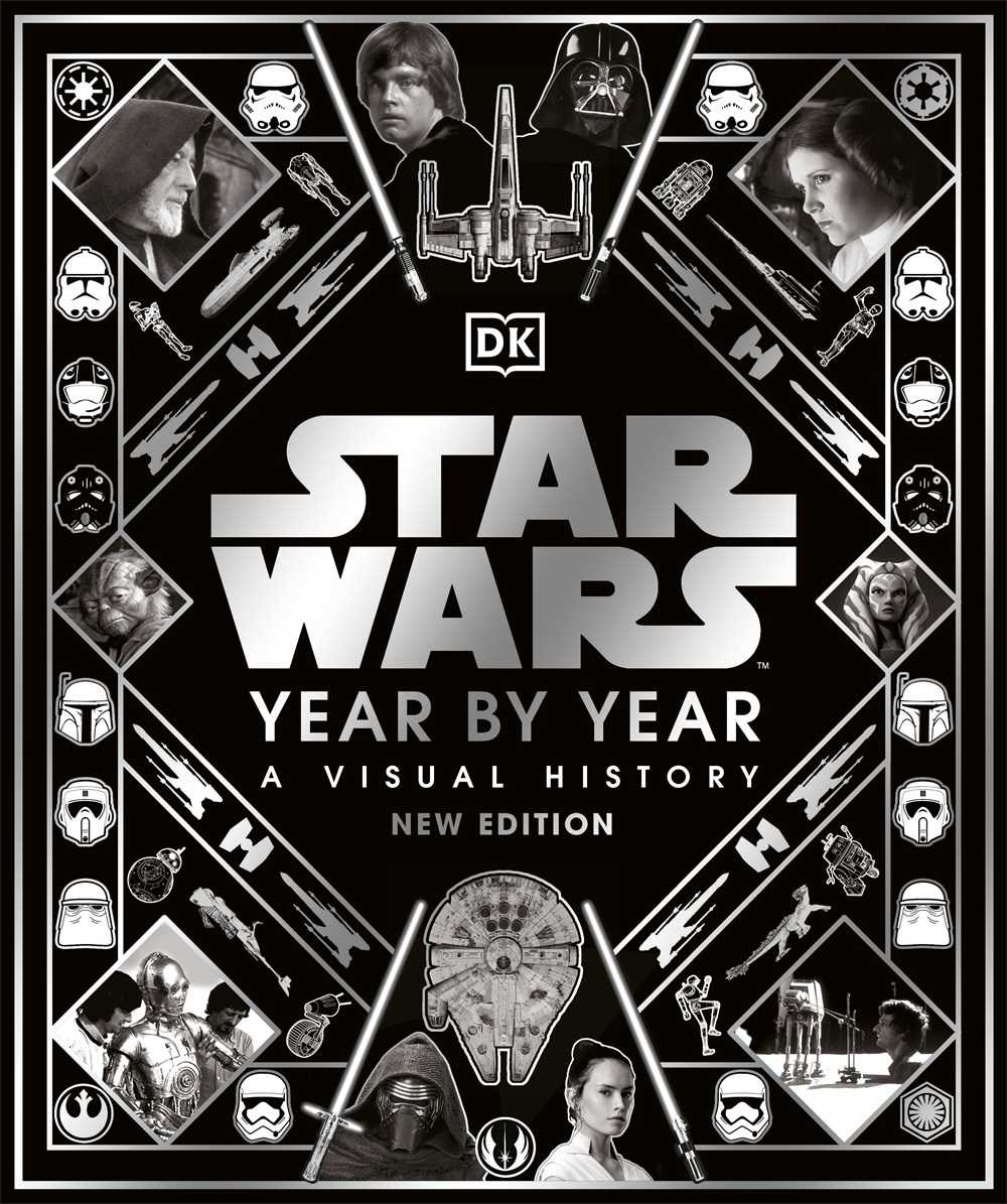 Star Wars Year By Year (New Edition)