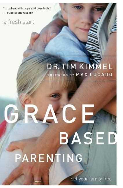Grace-Based Parenting