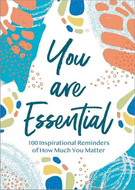 You Are Essential