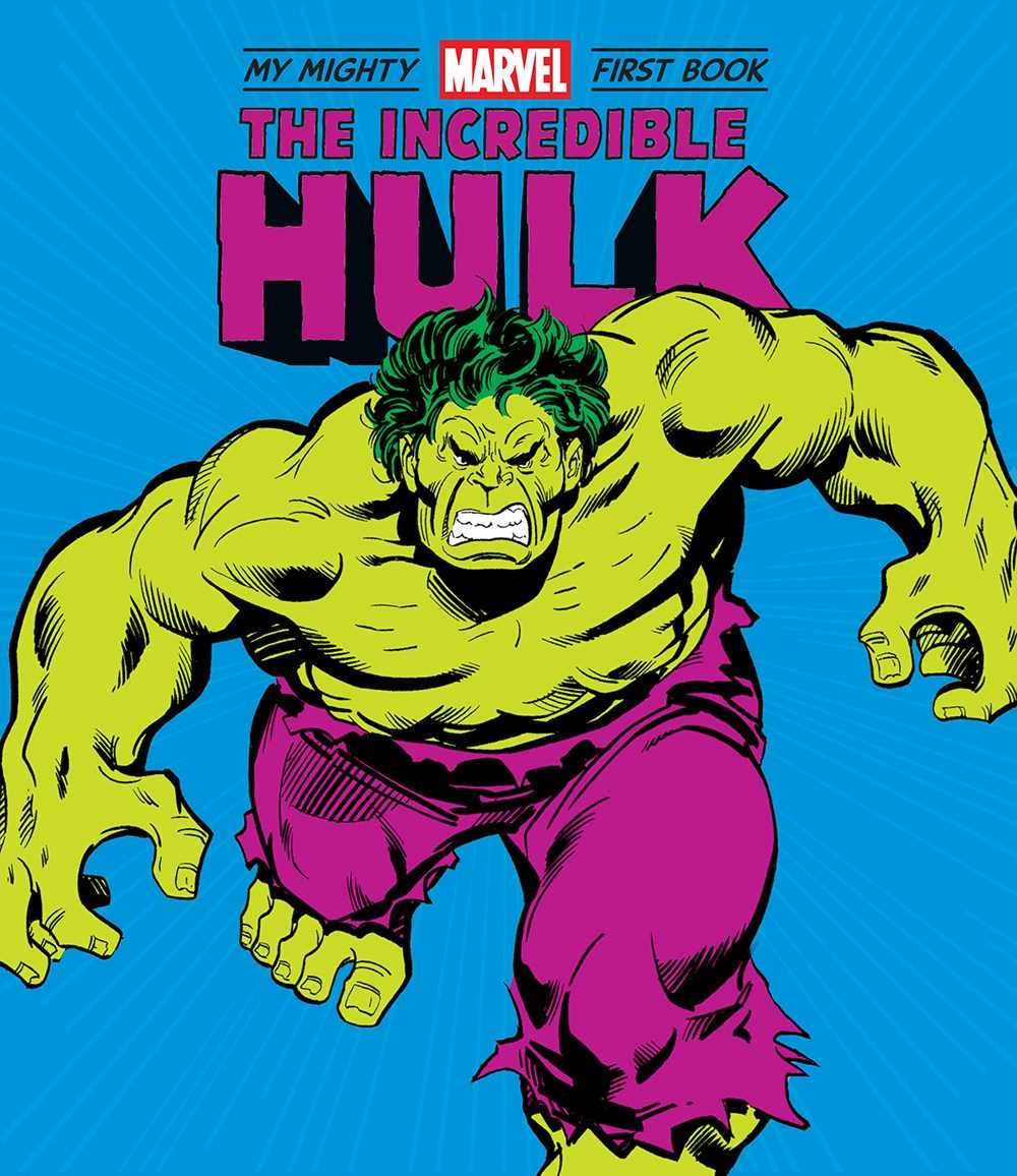 The Incredible Hulk: My Mighty Marvel First Book
