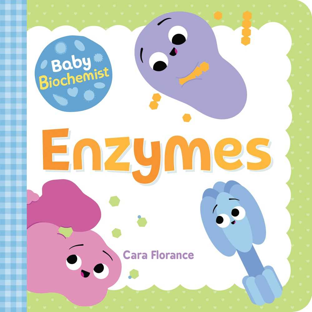 Baby Biochemist: Enzymes
