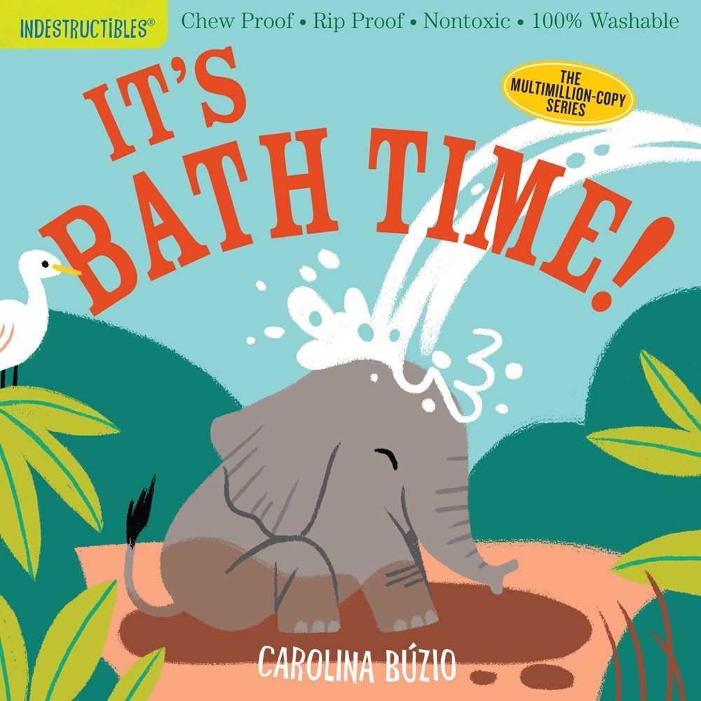 Indestructibles: It's Bath Time!