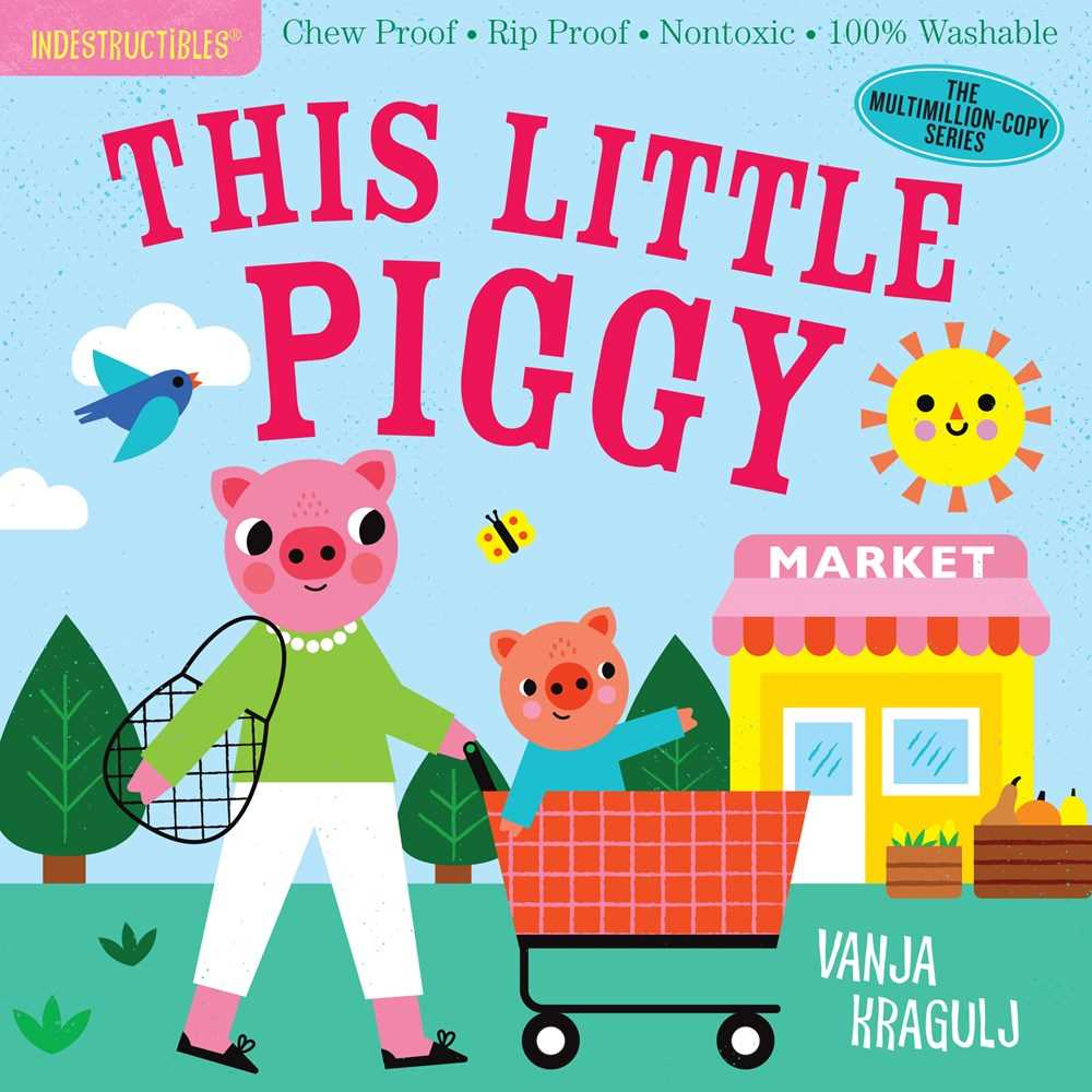 Indestructibles: This Little Piggy