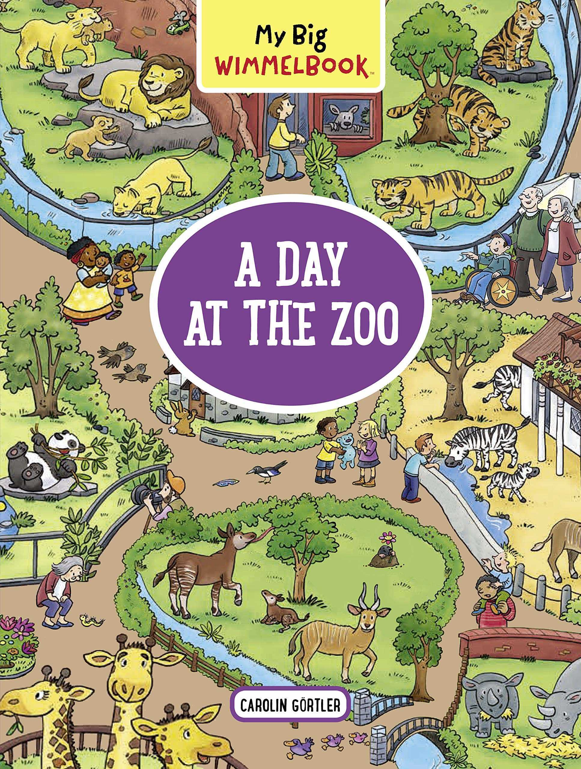 My Big Wimmelbook A Day at the Zoo