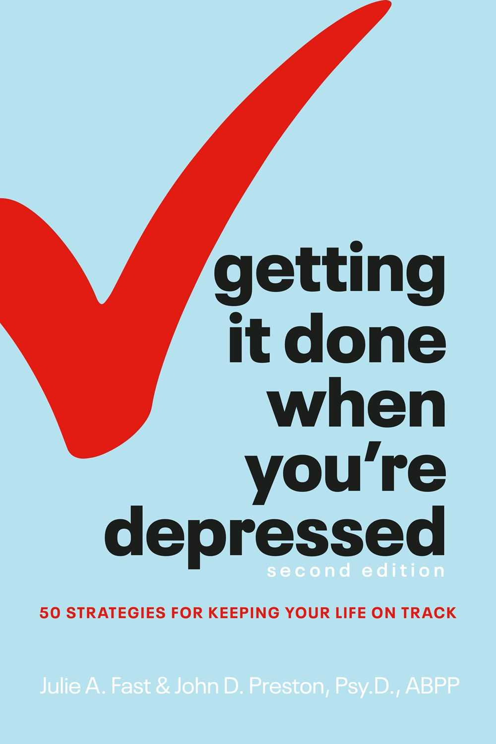 Getting it Done When You're Depressed (2nd Edition)
