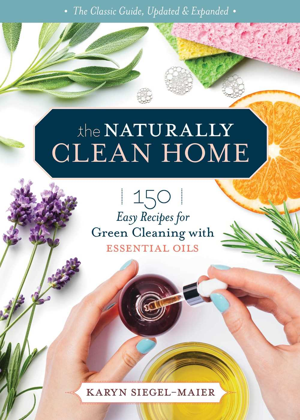 The Naturally Clean Home (3rd Edition)