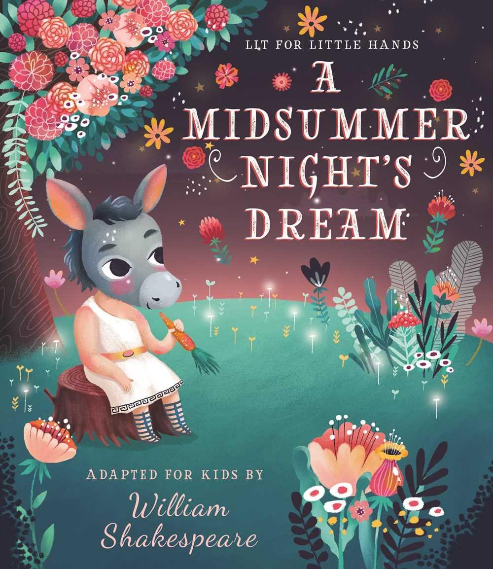 Lit for Little Hands: A Midsummer Night's Dream