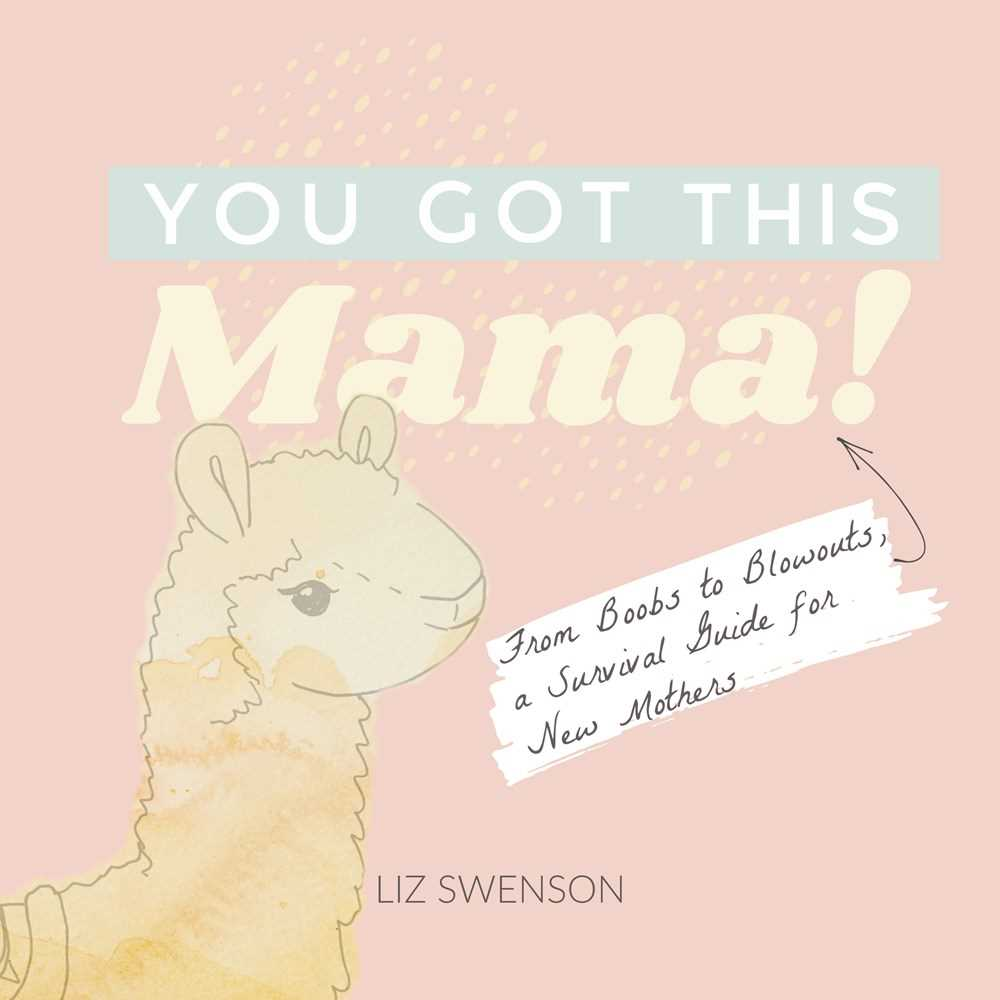 You Got This, Mama!