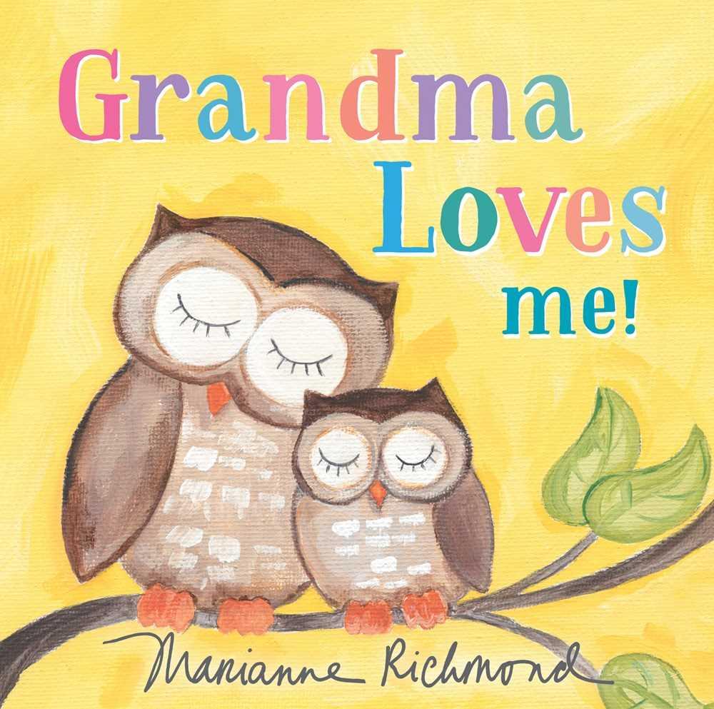 Grandma Loves Me! (3rd Edition)
