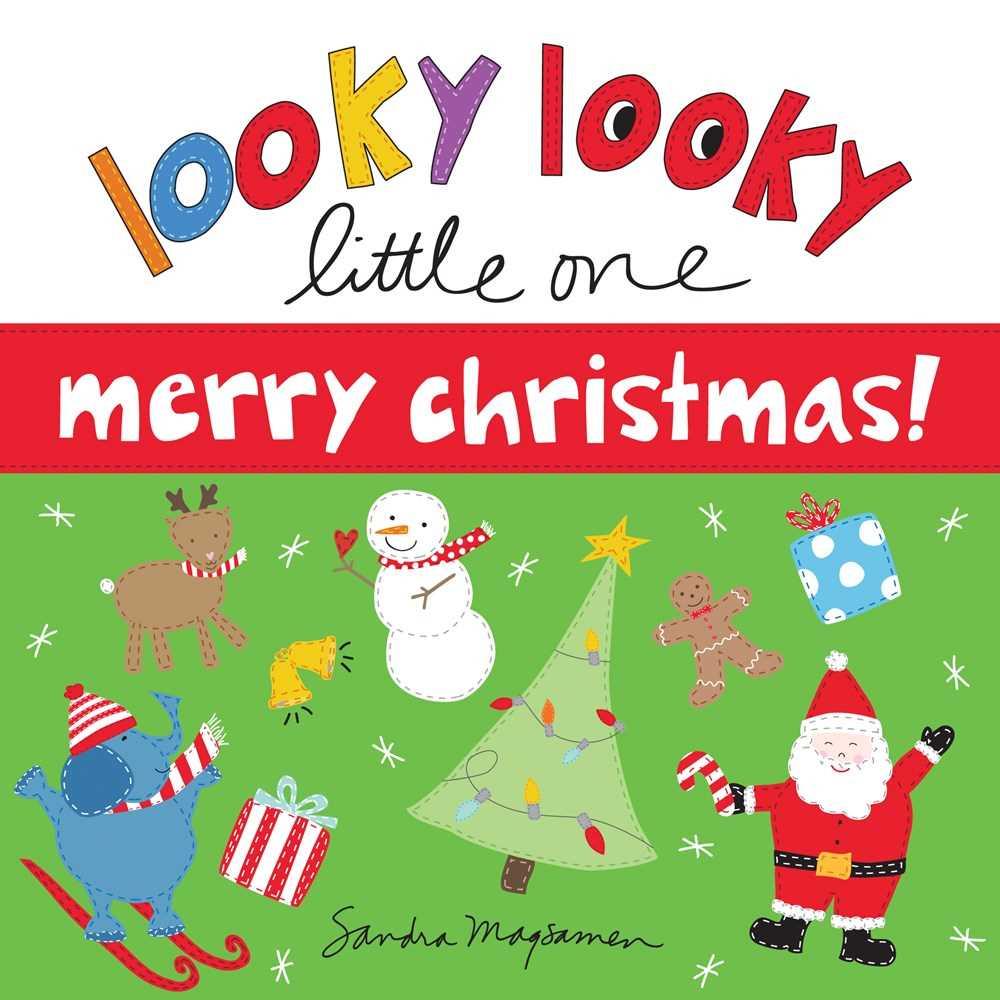Looky Looky Little One Merry Christmas