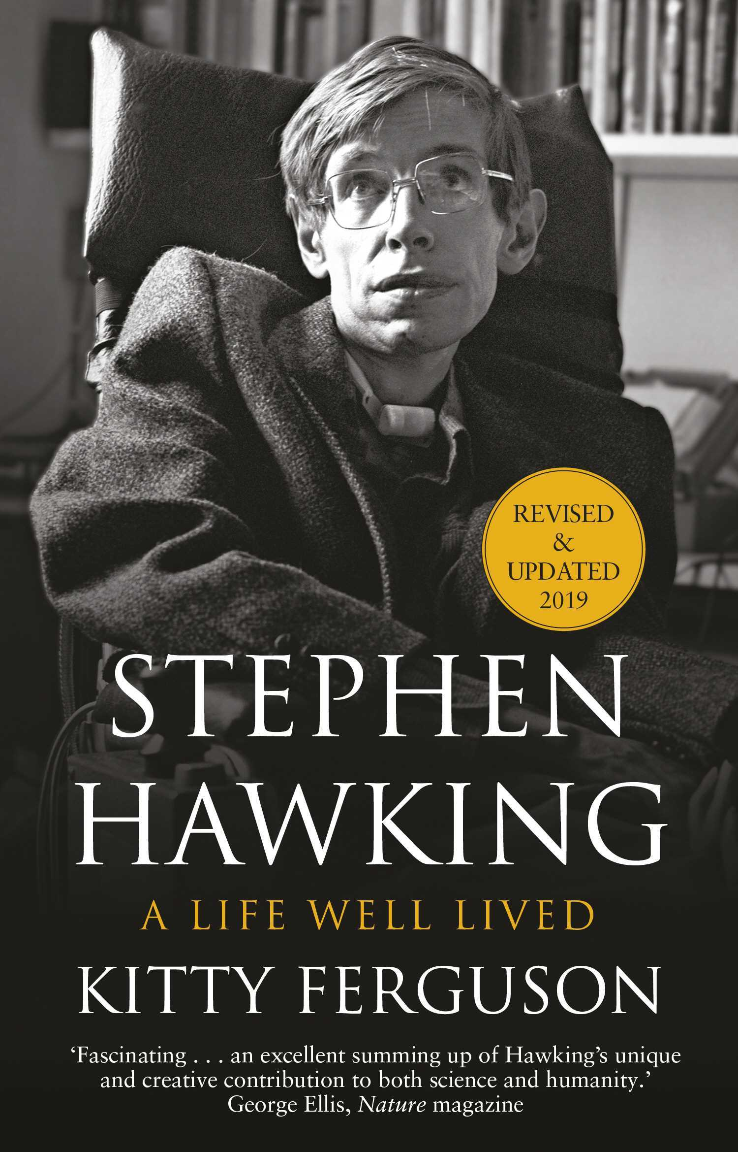 Stephen Hawking: A Life Well Lived (Revised & Updated)