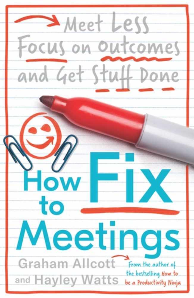Productivity Ninja: Fixing Meetings