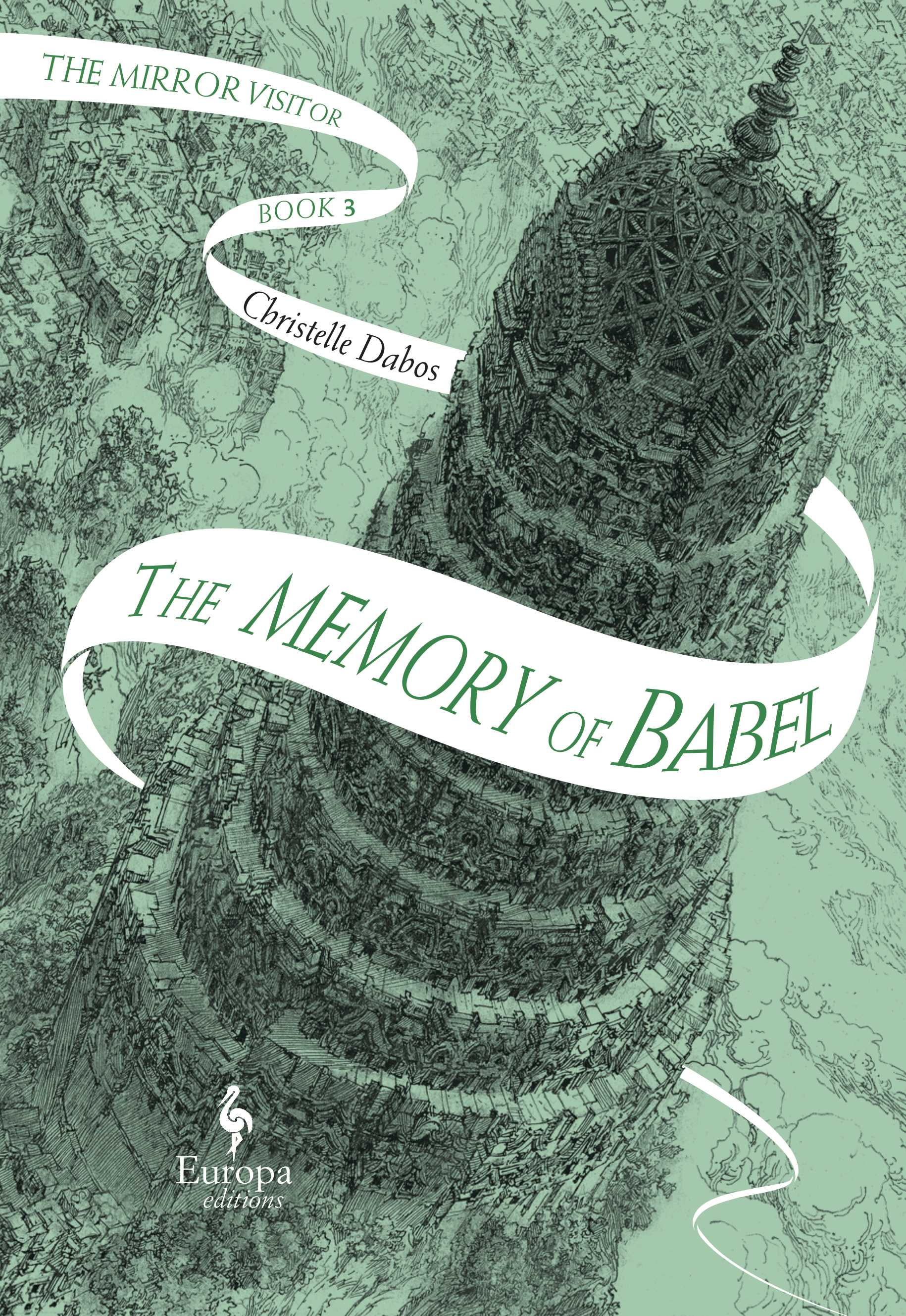 Mirror Visitor Quartet #03: The Memory of Babel
