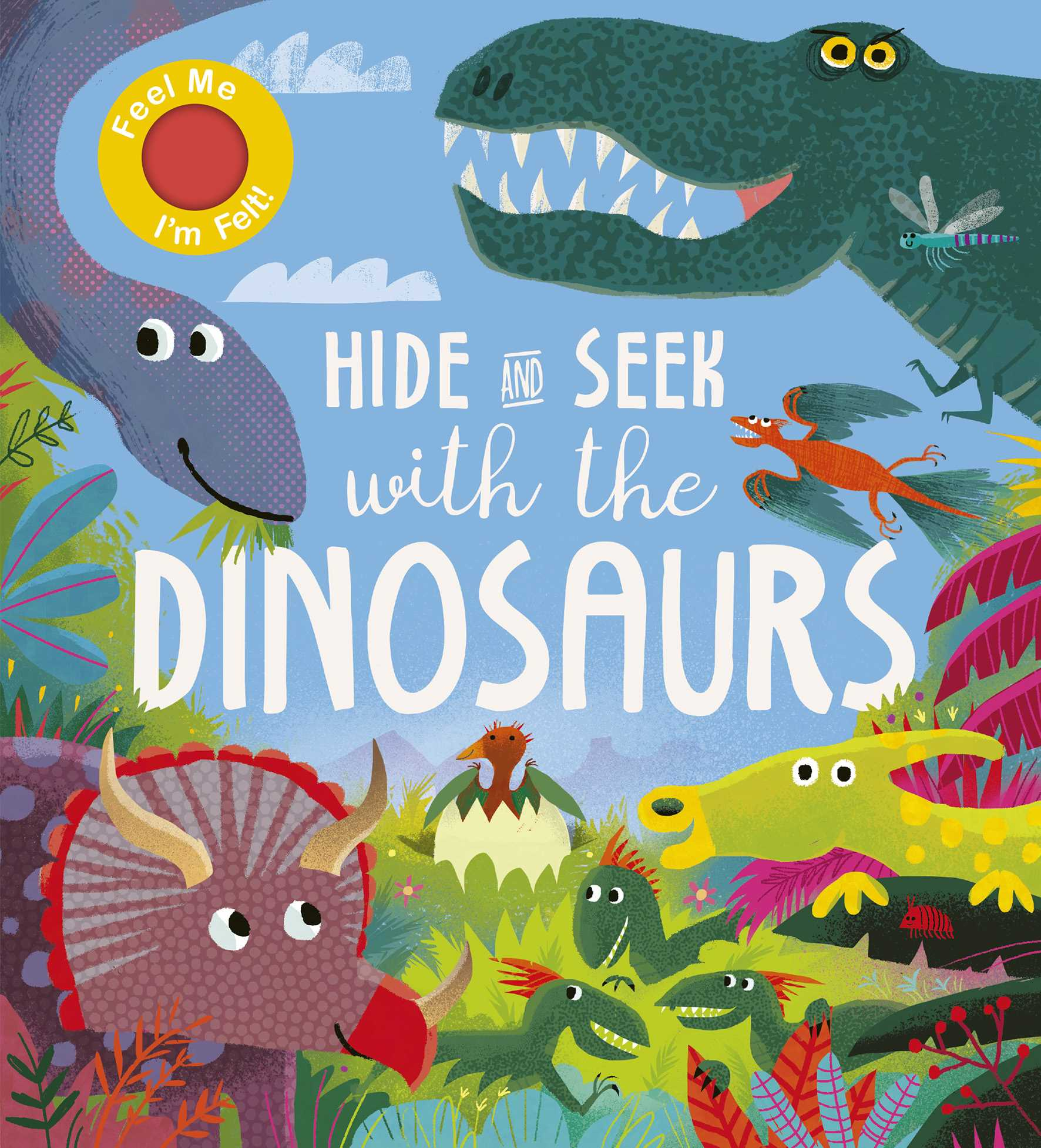 Hide and Seek With the Dinosaurs