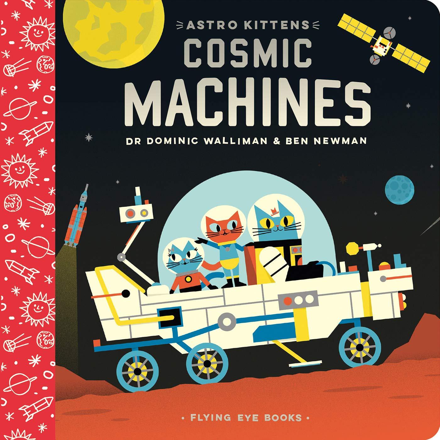 Cosmic Machines