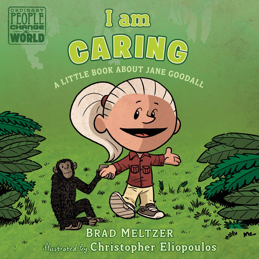 I am Caring: A Little Book about Jane Goodall