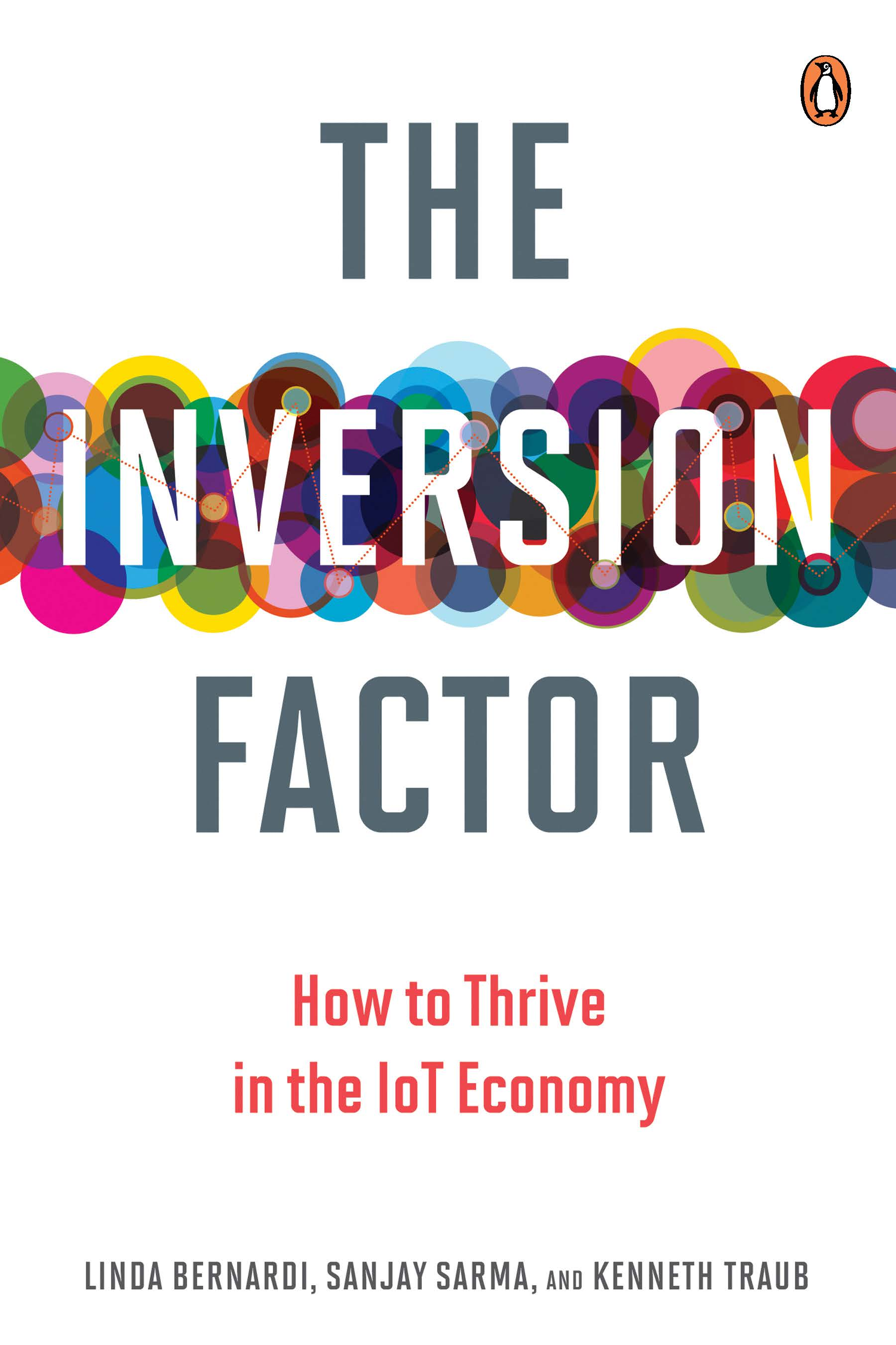 Inversion Factor: How to Thrive in the IoT Economy